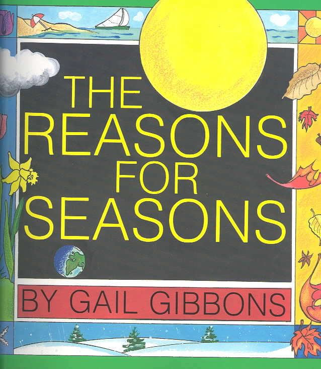 The Reasons for Seasons By Gibbons, Gail